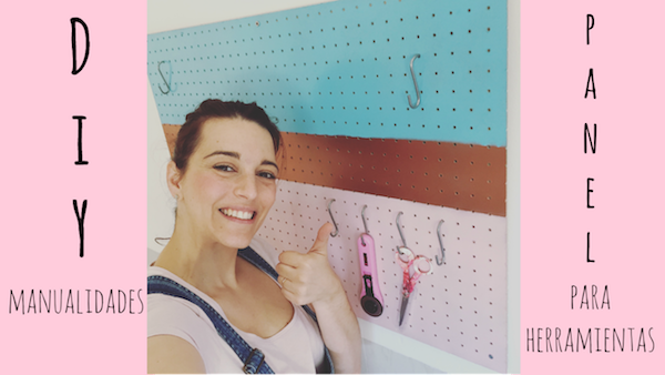 DIY Cómo customizar y colocar un panel para herramientas