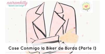 COSE CONMIGO LA BIKER DE BURDA (PARTE I)