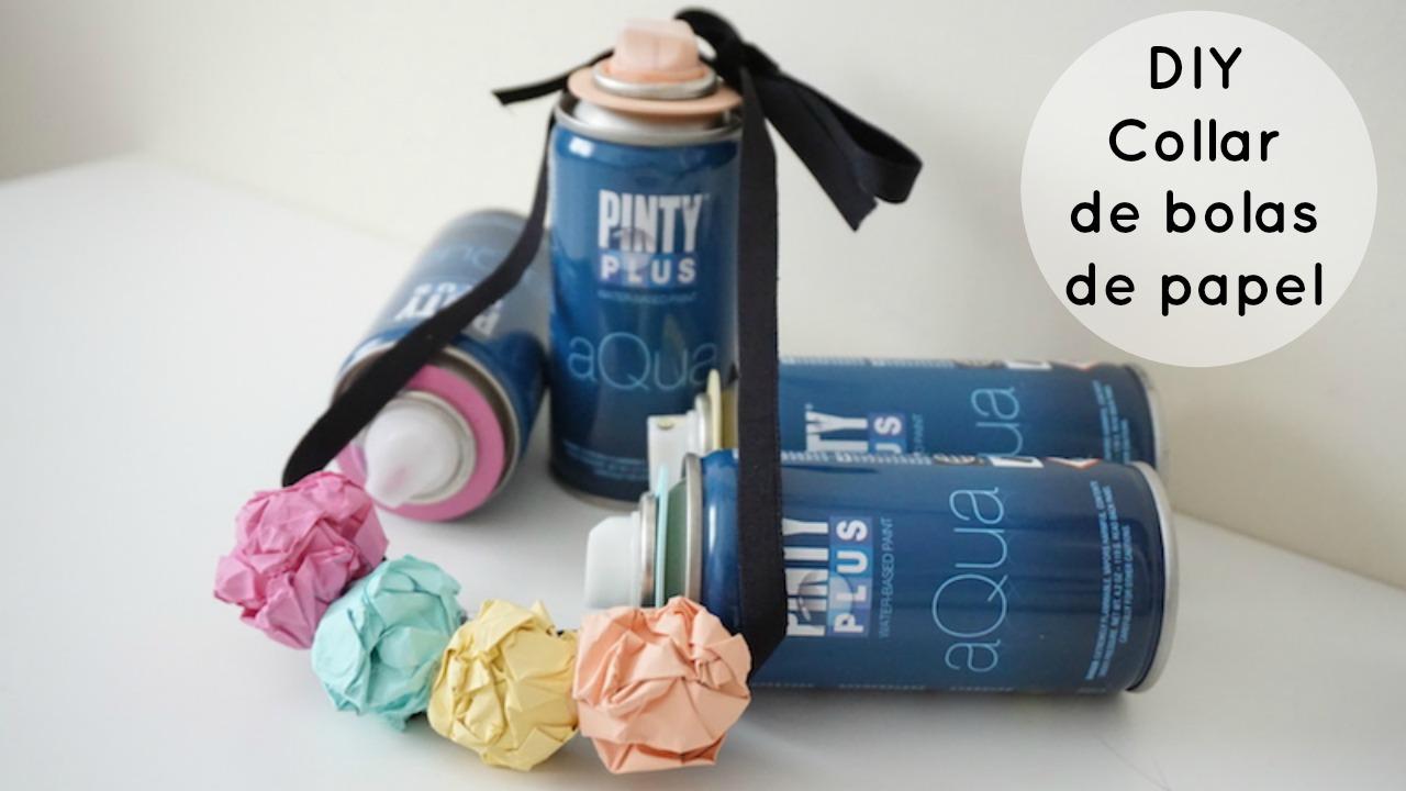 DIY collar de bolas de papel, con spray PintyPlus AQUA de NovasolSpray