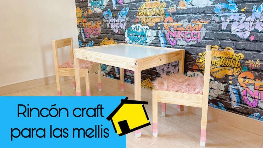 Rincón craft para las mellis | Mi Hogar Mejor